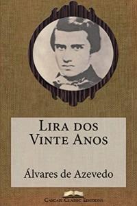 Baixar Lira dos Vinte Anos (Com índice activo) (Grandes Clássicos Luso-Brasileiros Livro 36) pdf, epub, eBook