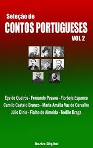 Baixar SELEÇÃO DE CONTOS PORTUGUESES – VOLUME  2 (COM NOTAS,ILUSTRADO,REVISADO) (Seleção de Contos Portugueses (com notas)(ilustrado)(revisado)) pdf, epub, ebook