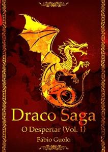 Baixar Draco Saga: o despertar pdf, epub, eBook