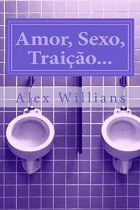 Baixar Amor, Sexo, Traição… pdf, epub, ebook