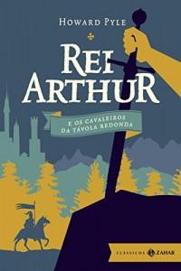 Baixar Rei Arthur e os cavaleiros da távola redonda (Clássicos Zahar [bolso de luxo]) pdf, epub, ebook
