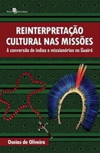 Baixar Reinterpretação cultural nas missões: 1 pdf, epub, eBook