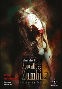 Baixar Apocalipse Zumbi 2 pdf, epub, ebook