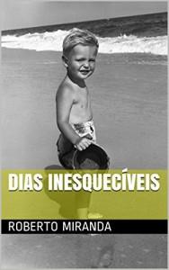 Baixar DIAS INESQUECÍVEIS pdf, epub, eBook