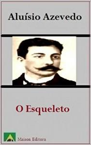 Baixar O Esqueleto (Ilustrado) (Literatura Língua Portuguesa) pdf, epub, eBook