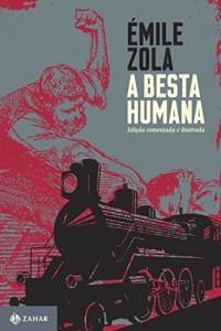 Baixar A besta humana: Edição comentada e ilustrada (Clássicos Zahar) pdf, epub, ebook