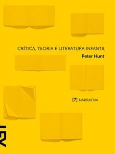 Baixar Crítica, teoria e literatura infantil: Capítulo 7 Narrativa pdf, epub, eBook