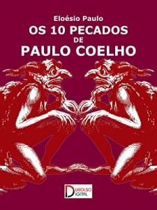 Baixar Os 10 pecados de Paulo Coelho pdf, epub, ebook
