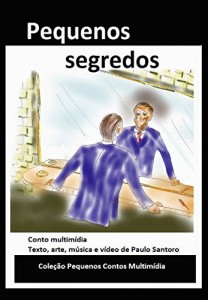 Baixar Pequenos segredos (Coleção pequenos contos multimídia) pdf, epub, eBook