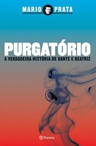 Baixar Purgatório: A verdadeira história de Dante e Beatriz pdf, epub, eBook