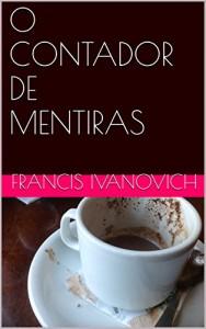 Baixar O CONTADOR DE MENTIRAS pdf, epub, eBook