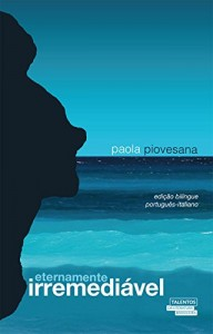 Baixar Eternamente irremediável – edição bilíngue português – italiano pdf, epub, eBook