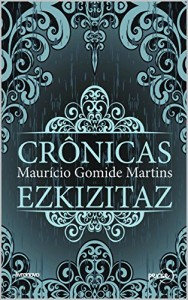 Baixar Crônicas Ezkizitaz pdf, epub, ebook