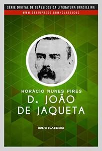 Baixar D. João da Jaqueta pdf, epub, ebook
