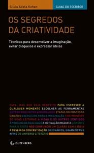 Baixar Os segredos da criatividade: Técnicas para desenvolver a imaginação, evitar bloqueios e expressar ideias pdf, epub, ebook