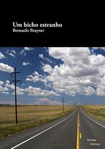 Baixar Um bicho estranho (Formas Breves) pdf, epub, ebook