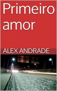 Baixar Primeiro amor pdf, epub, eBook