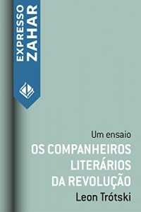 Baixar Os companheiros literários da revolução: Um ensaio pdf, epub, ebook