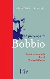 Baixar A presença de Bobbio: América espanhola, Brasil, Península Ibérica pdf, epub, ebook