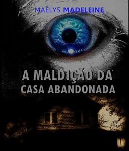 Baixar A Maldição da Casa Abandonada pdf, epub, ebook