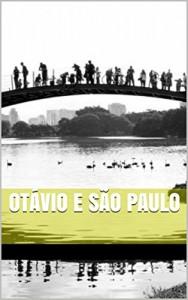 Baixar Otávio e São Paulo pdf, epub, eBook