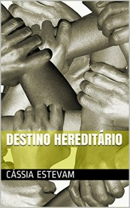 Baixar Destino hereditário pdf, epub, ebook