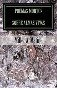 Baixar Poemas Mortos Sobre Almas Vivas pdf, epub, eBook