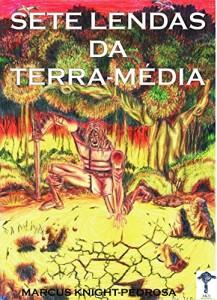 Baixar Sete Lendas da Terra-Média pdf, epub, ebook