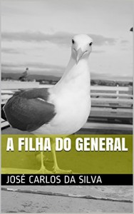 Baixar A filha do general pdf, epub, eBook