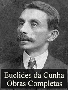 Baixar Obras Completas de Euclides da Cunha (Literatura Nacional) pdf, epub, ebook