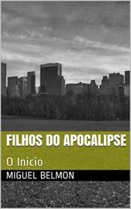 Baixar Filhos do Apocalipse: O Inicio pdf, epub, ebook
