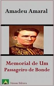 Baixar Memorial de Um Passageiro de Bonde (Ilustrado) (Literatura Língua Portuguesa) pdf, epub, eBook