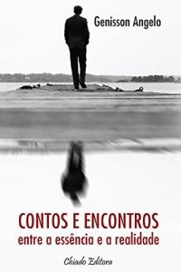 Baixar Contos & Encontros – Entre a essência e a realidade pdf, epub, eBook