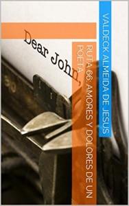 Baixar Ruta 66: amores y dolores de un poeta pdf, epub, eBook