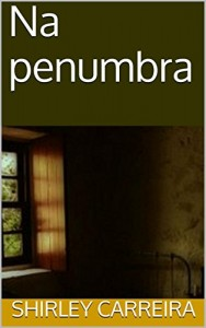 Baixar Na penumbra pdf, epub, eBook