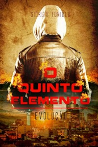 Baixar O Quinto Elemento: Evolução pdf, epub, eBook