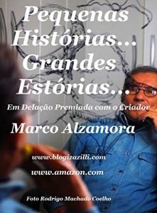 Baixar Pequenas Histórias… Grandes Estórias…: Em Delação Premiada com o Criador pdf, epub, ebook