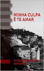 Baixar Minha Culpa é Te Amar pdf, epub, ebook