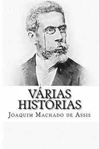 Baixar Várias Histórias (Edição Especial Ilustrada): Com biografia do autor e índice activo pdf, epub, ebook