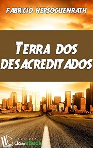 Baixar Terra dos desacreditados pdf, epub, ebook