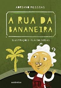 Baixar A rua da bananeira pdf, epub, ebook