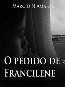 Baixar O pedido de Francilene pdf, epub, ebook