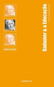 Baixar Gadamer & a Educação pdf, epub, ebook
