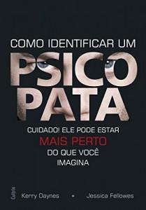 Baixar Como Identificar um Psicopata pdf, epub, eBook