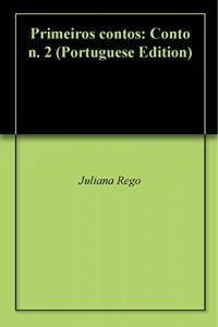 Baixar Primeiros contos: Conto n. 2 pdf, epub, ebook