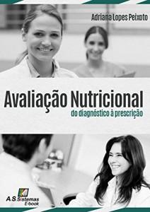 Baixar Avaliação Nutricional: do diagnóstico à prescrição pdf, epub, ebook