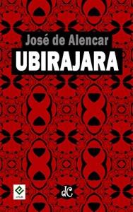 Baixar Ubirajara: Texto Integral [nova ortografia] [índice ativo] (Trilogia Indianista de José de Alencar Livro 3) pdf, epub, ebook