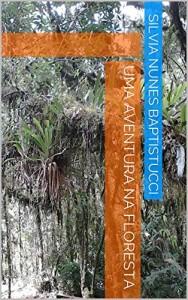 Baixar Uma aventura na floresta pdf, epub, ebook