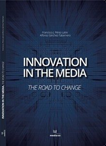 Baixar Innovation in the Media: The Road to chage pdf, epub, eBook