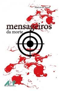 Baixar Mensageiros da Morte pdf, epub, ebook
